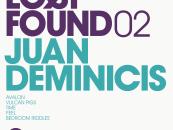 JUAN DEMINICIS – FOUND02 (Mini-LP) [Lost & Found]