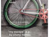 Chaty, Tamez & Gabriel – My Escape (Remixers: Dave Seaman, Climbers, Joal) [Selador]