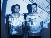 Chopstick & Johnjon – Run Slowly [SUOL]
