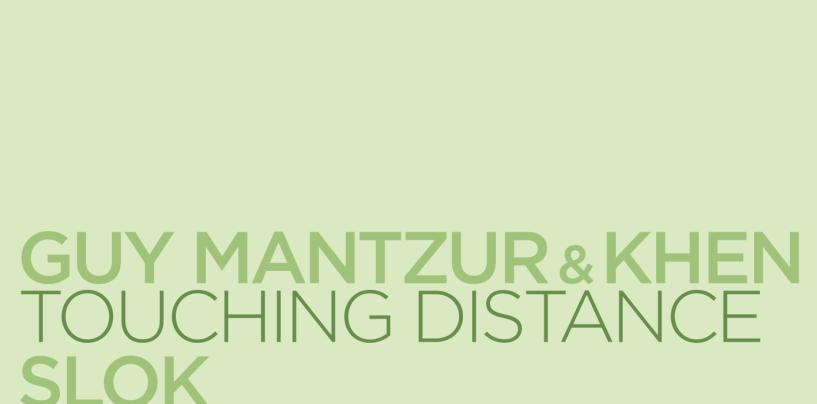 Guy Mantzur & Khen, Slok, Of Norway – Touching Distance, The Trip, Running Lights V [My Favorite Robot Records]