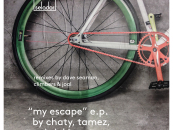 My Escape EP- Chaty, Tamez & Gabriel I [Selador]