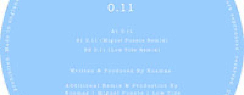 Kosmas – 0.11 (Inc. Miguel Puente & Low Tide Remixes)