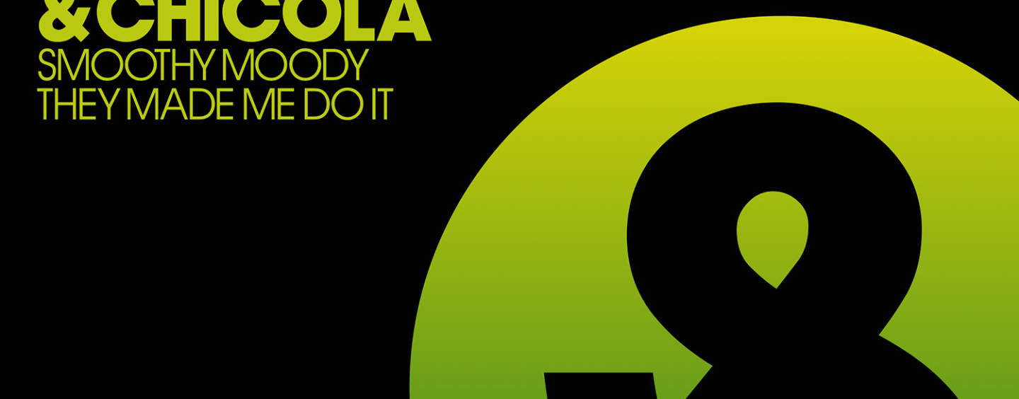 Sahar Z & Chicola- Smoothy Moody/They Made Me Do It [Lost & Found]