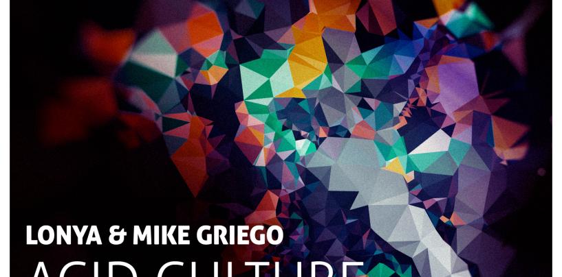 Lonya & Mike Griego – Acid Culture [Perspectives Digital]