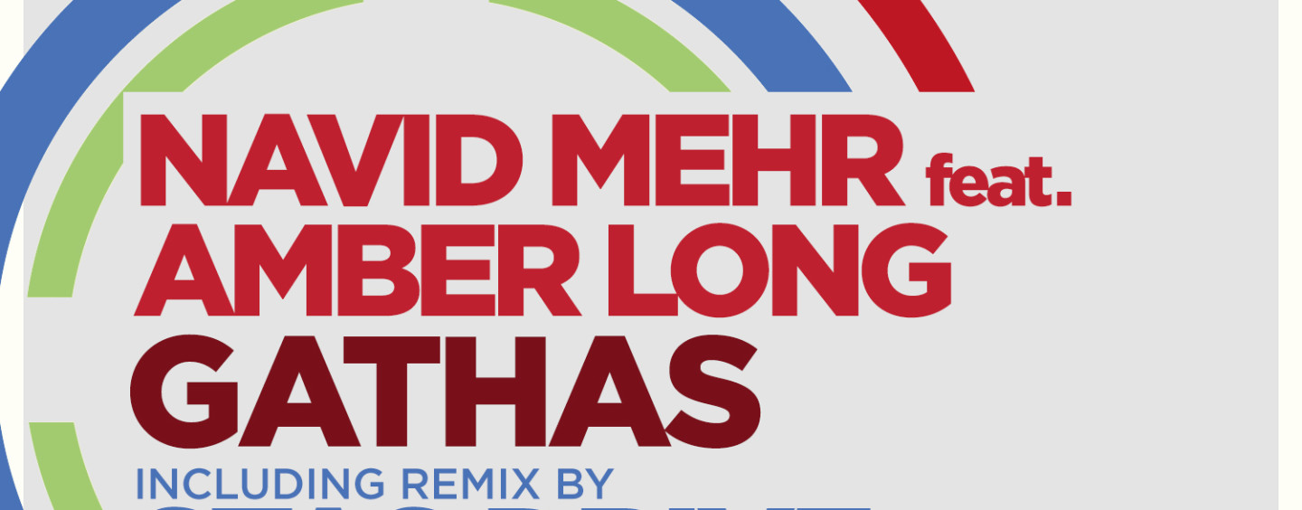 Navid Mehr feat. Amber Long, incl Stas Drive Remix – Gathas. [Sudbeat]