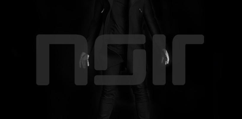Noir – Noir LP [Noir Music]