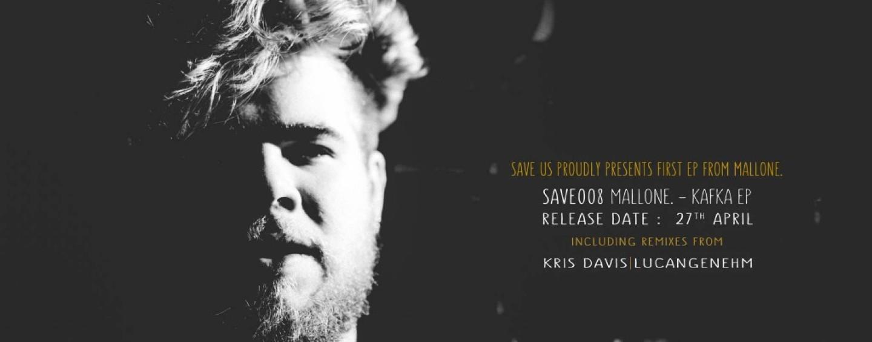 Mallone. – Kafka EP [Save Us Records]