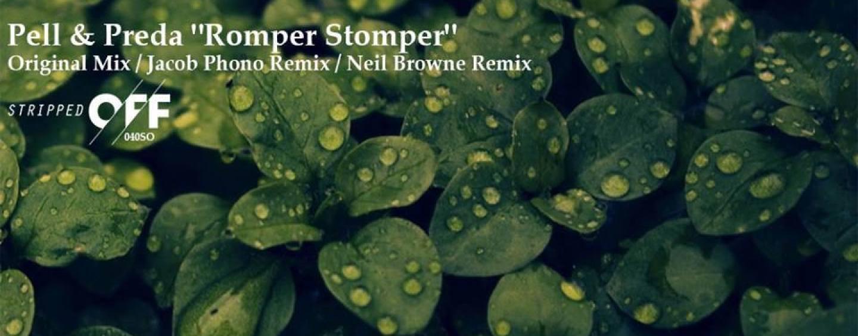 Pell & Preda – Romper Stomper EP [Stripped Off]