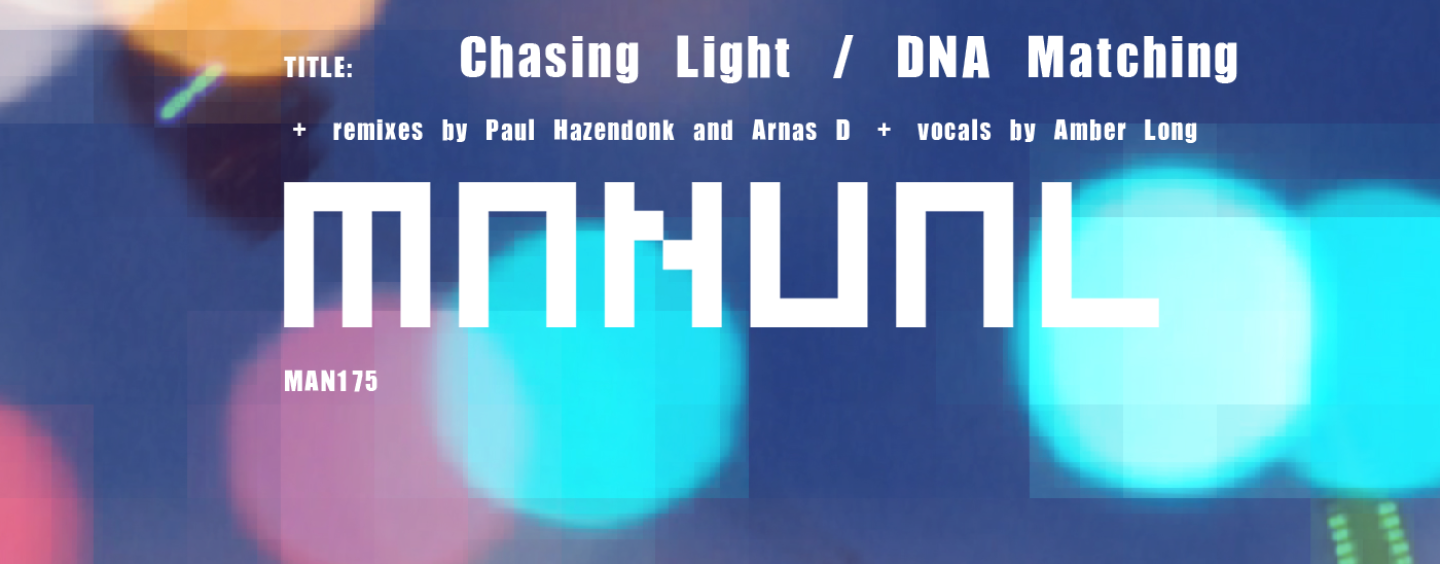 Alex Preda – Chasing Light/ DNA Matching [Manual Music]