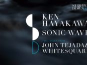 Premiere: Ken Hayakawa – Sonic Wave (Whitesquare Remix) [Stripped Back Records]