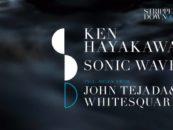 Premiere: Ken Hayakawa – Sonic Wave (Whitesquare Remix) [Stripped Back Records]