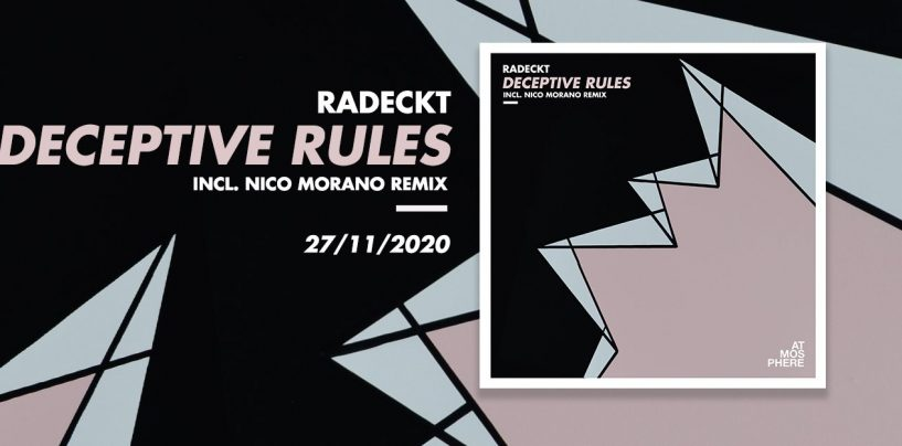 Premiere: Radeckt – Deceptive Rules (Re-Thought Edit) [Atmosphere Records]