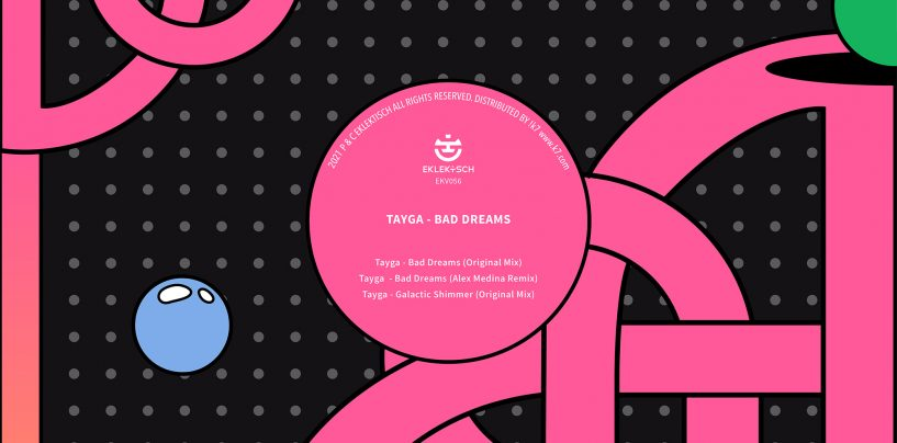 Premiere: Tayga – Bad Dreams [Eklektisch]