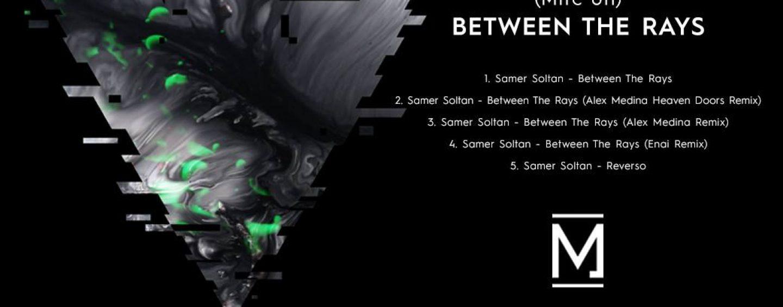 Premiere: Samer Soltan – Between The Rays (Enai Remix) [Métrica]